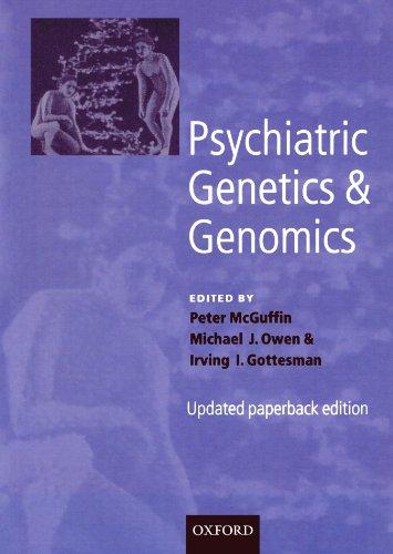 Psychiatric Genetics and Genomics