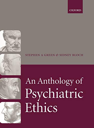 An Anthology of Psychiatric Ethics: Stephen Green