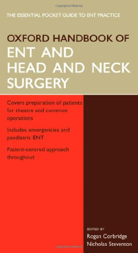 9780198564928: Oxford Handbook of ENT and Head and Neck Surgery (Oxford Handbooks Series)