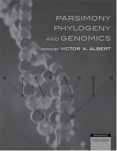 9780198564935: Parsimony, Phylogeny, and Genomics