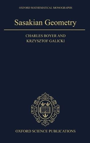 9780198564959: Sasakian Geometry