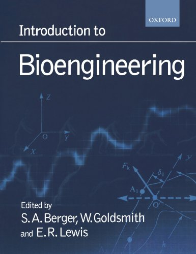 Introduction to Bioengineering: S. A. Berger