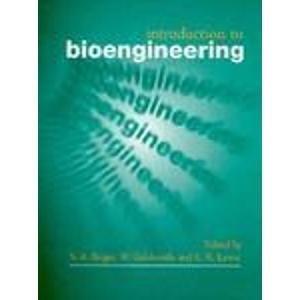 9780198565161: Introduction to Bioengineering
