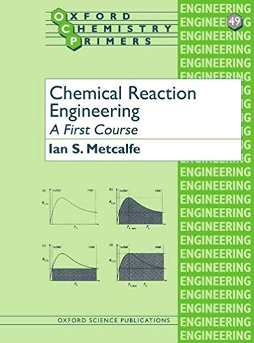 9780198565383: Chemical Reaction Engineering