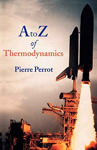 9780198565529: A to Z of Thermodynamics (Supplementary Series; 27)