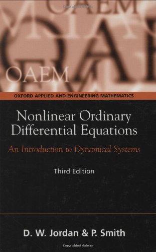 9780198565635: Nonlinear Ordinary Differential Equations: An Introduction to Dynamical Systems (Oxford Texts in Applied and Engineering Mathematics)