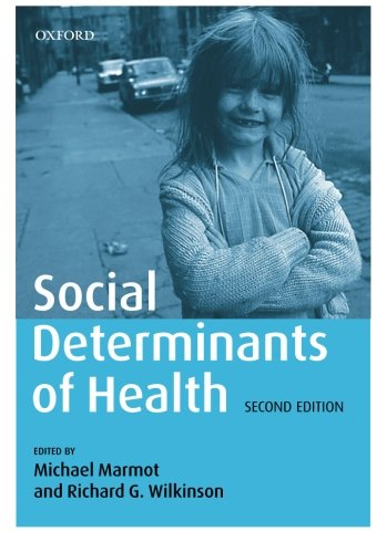 Social Determinants of Health: Editor-Michael Marmot; Editor-Richard