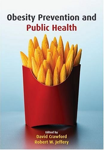 9780198566007: Obesity Prevention and Public Health