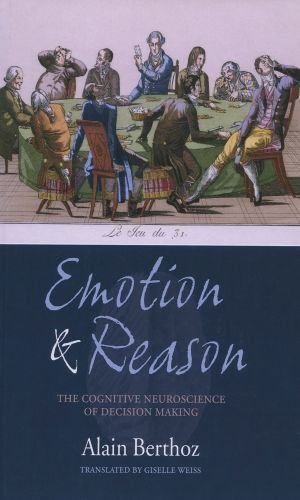 9780198566267: Emotion and Reason: The Cognitive Neuroscience of Decision Making