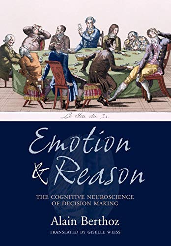 9780198566274: Emotion and Reason: The Cognitive Neuroscience of Decision Making