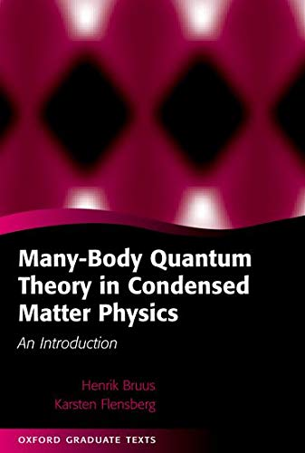 9780198566335: Many-Body Quantum Theory in Condensed Matter Physics: An Introduction (Oxford Graduate Texts)
