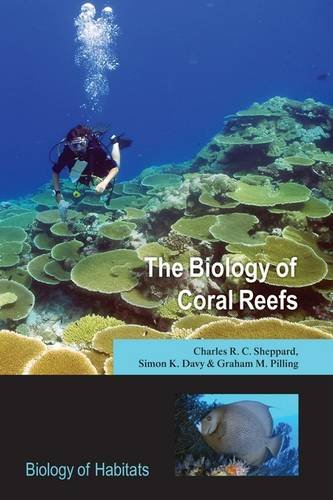 9780198566359: The Biology of Coral Reefs (Biology of Habitats)