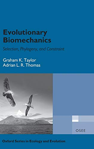 9780198566373: Evolutionary Biomechanics (Oxford Series in Ecology and Evolution)