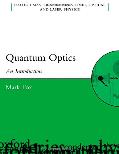 9780198566724: Quantum Optics: An Introduction (Oxford Master Series in Physics)