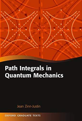 9780198566748: Path Integrals in Quantum Mechanics