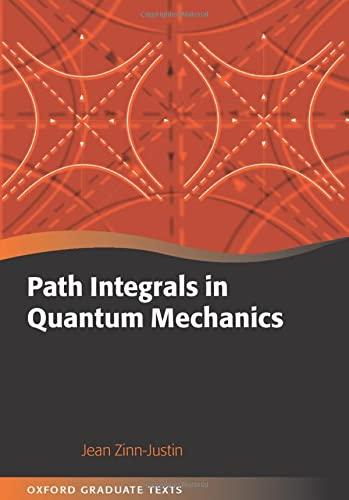 9780198566755: Path Integrals in Quantum Mechanics