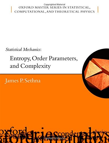 9780198566762: Statistical Mechanics: Entropy, Order Parameters, and Complexity (Oxford Master Series in Physics)