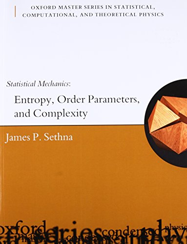 9780198566779: Statistical Mechanics: Entropy, Order Parameters and Complexity (Oxford Master Series in Physics)