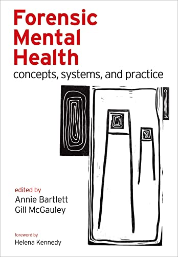 9780198566854: Forensic Mental Health: Concepts, systems, and practice