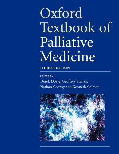 9780198566984: Oxford Textbook of Palliative Medicine
