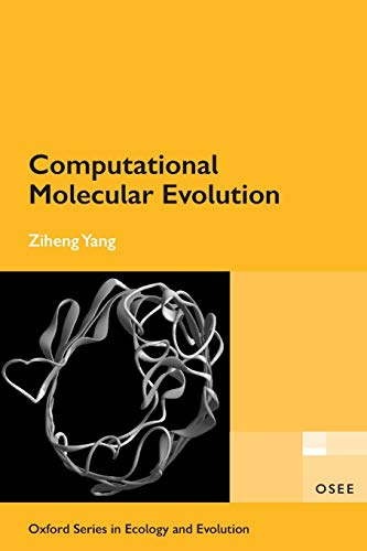 9780198567028: Computational Molecular Evolution (Oxford Series in Ecology and Evolution)