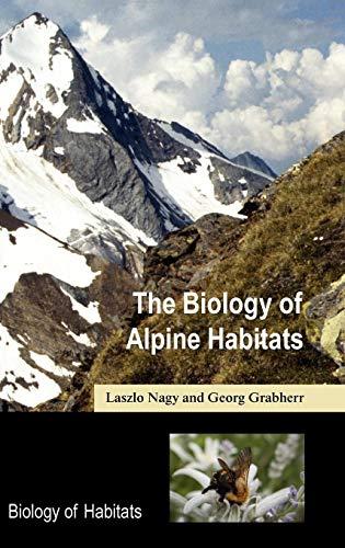 9780198567035: The Biology of Alpine Habitats