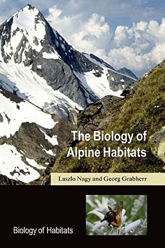 9780198567042: The Biology of Alpine Habitats