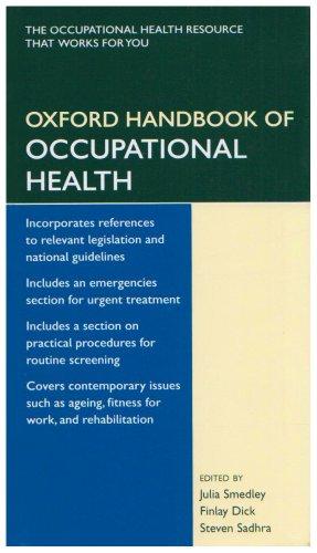 Oxford Handbook of Occupational Health (Oxford Handbooks: Julia, Ed. Smedley