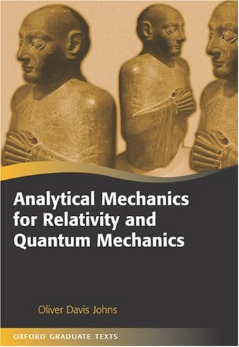 9780198567264: Analytical Mechanics for Relativity and Quantum Mechanics (Oxford Graduate Texts)