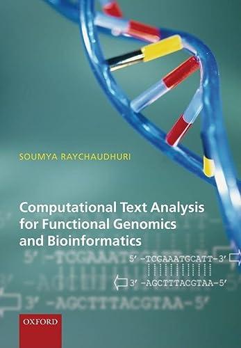 9780198567417: Computational Text Analysis: For Functional Genomics and Bioinformatics
