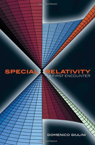 9780198567462: Special Relativity: A First Encounter: 100 years since Einstein