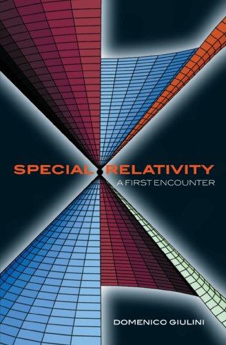 9780198567479: Special Relativity: A First Encounter: 100 years since Einstein