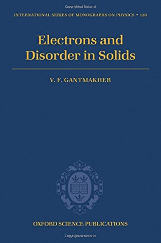 9780198567561: Electrons and Disorder in Solids (International Series of Monographs on Physics, Vol. 130)