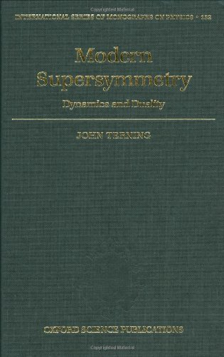 9780198567639: Modern Supersymmetry: Dynamics and Duality (International Series of Monographs on Physics)