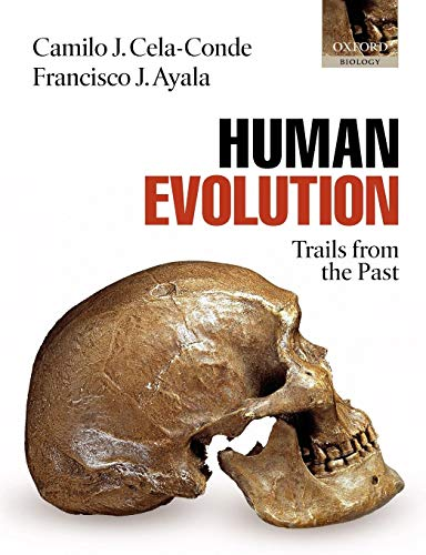 Human Evolution: Trails from the Past: Camilo J. Cela-Conde,