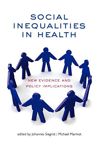 9780198568162: Social Inequalities in Health: New evidence and policy implications