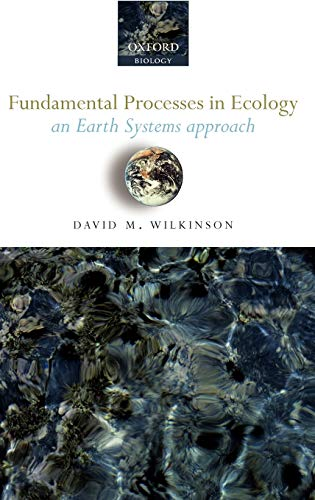 9780198568469: Fundamental Processes in Ecology: An Earth Systems Approach