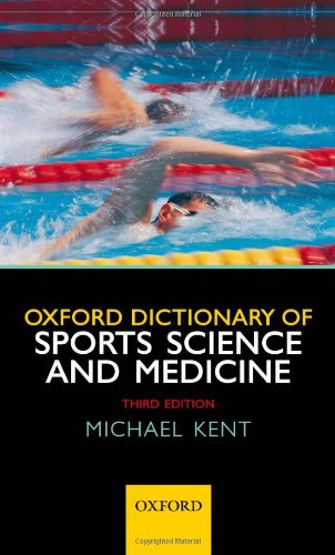 9780198568506: Oxford Dictionary of Sports Science and Medicine
