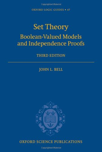 9780198568520: Set Theory: Boolean-Valued Models and Independence Proofs