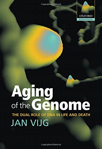 9780198569220: Aging of the Genome: the dual role of DNA in life and death