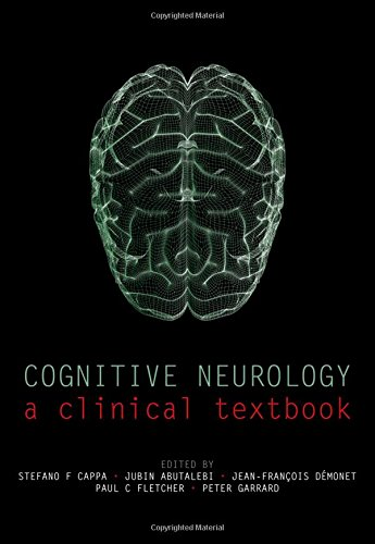 Cognitive Neurology: A clinical textbook