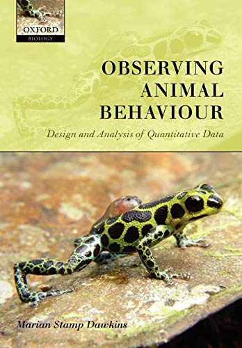 9780198569367: Observing Animal Behaviour: Design and Analysis of Quantitive Controls