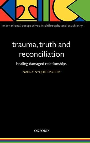 Trauma, Truth and Reconciliation