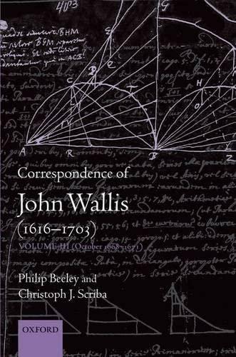 9780198569473: Correspondence of John Wallis (1616-1703): Volume III (October 1668-1671)