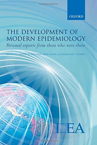 9780198569541: The Development of Modern Epidemiology: Personal Stories from Those Who Were There