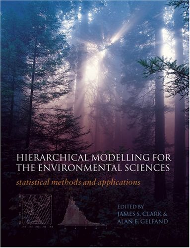 9780198569664: Hierarchical Modelling for the Environmental Sciences: Statistical methods and applications
