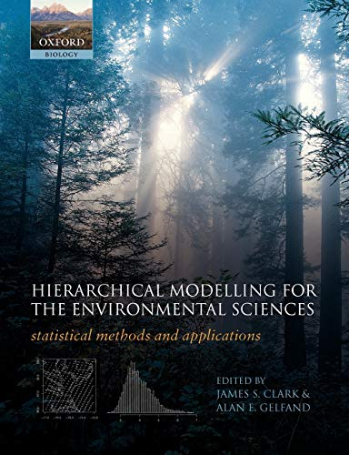 9780198569671: Hierarchical Modelling for the Environmental Sciences: Statistical Methods and Applications (Oxford Biology)