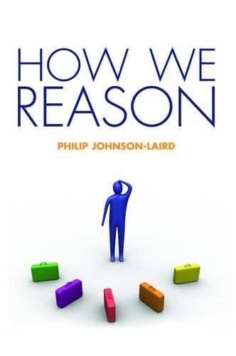 9780198569763: How We Reason