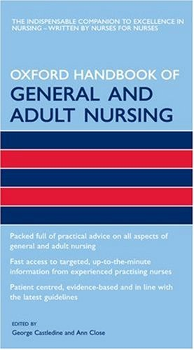 9780198569923: Oxford Handbook of General and Adult Nursing (Oxford Handbooks in Nursing)