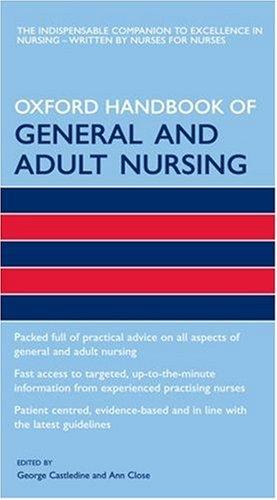 9780198569923: Oxford Handbook of General and Adult Nursing (Oxford Handbooks in Nursing)